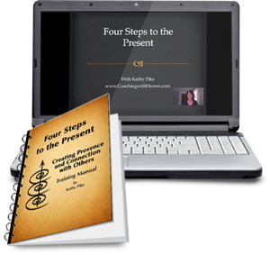 Four Steps to the Present Home Study