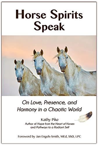 Horse Spirits Speak