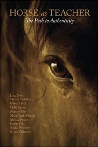 Horse as Teacher - The path to authenticity - a book by Kathy Pike